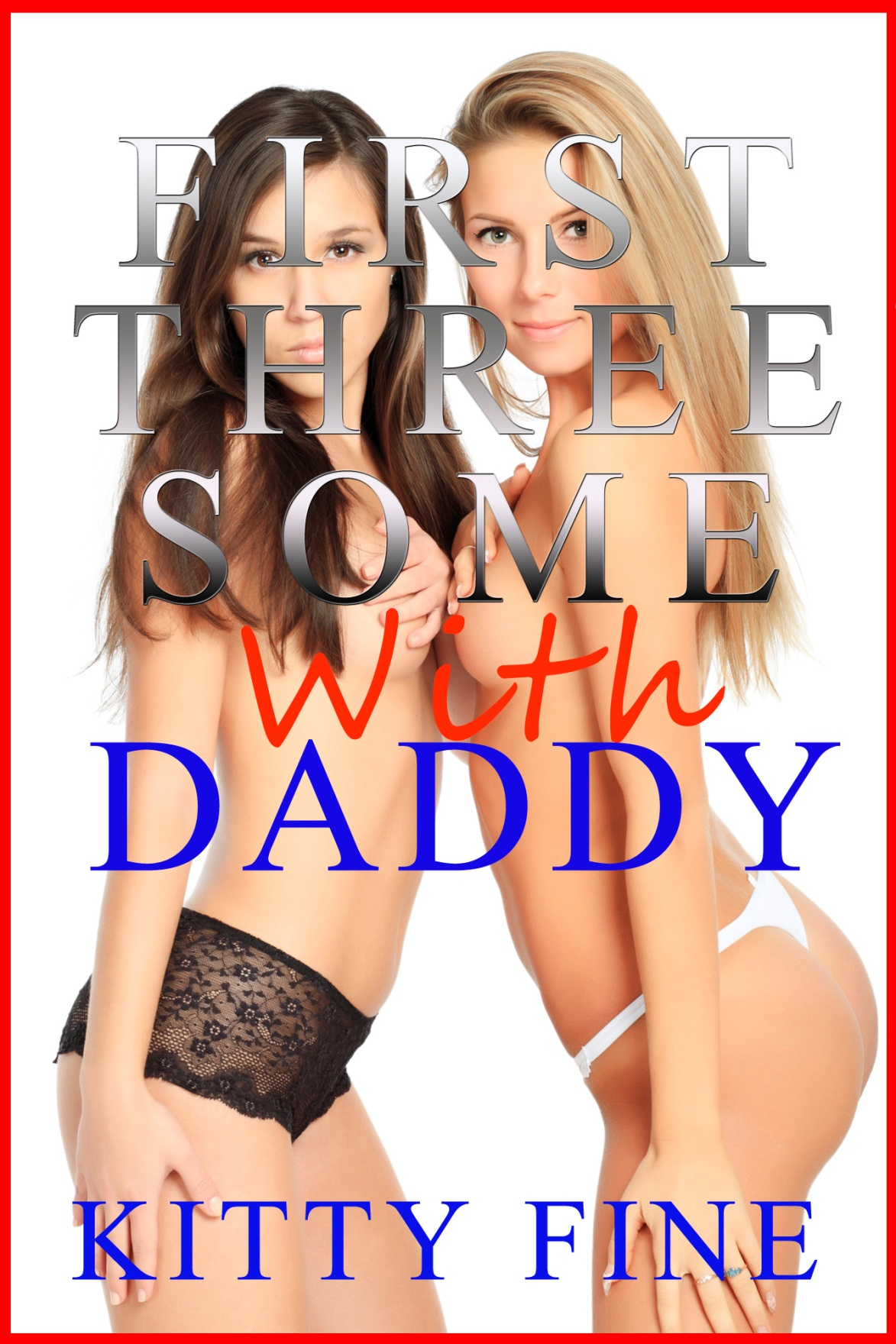 smashwords – first threesome with daddy: daddy's girl #2 - menage