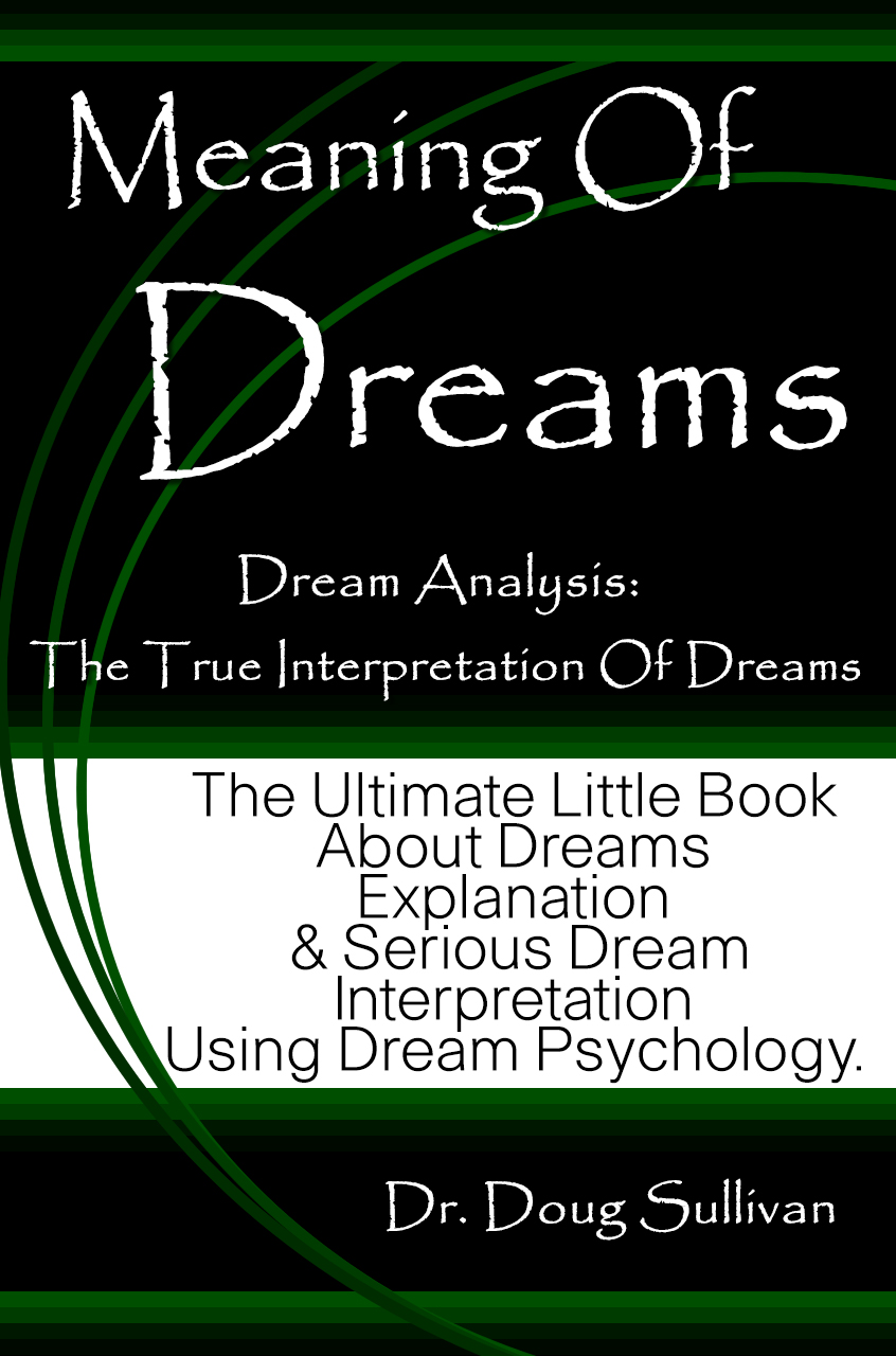 an analysis of interpretation of dreams Type in 1 word or your entire dream for free expert dream interpretation what your dream means you gain a that use dream analysis as part of their.