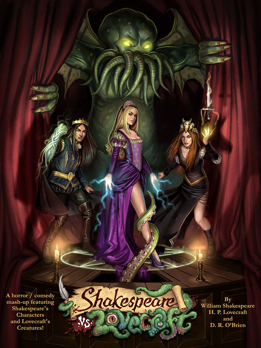shakespeare v lovecraft a horror comedy mash up shakespeare v lovecraft a horror comedy mash up featuring shakespeare s characters and lovecraft s creatures a book by d r o brien page 1