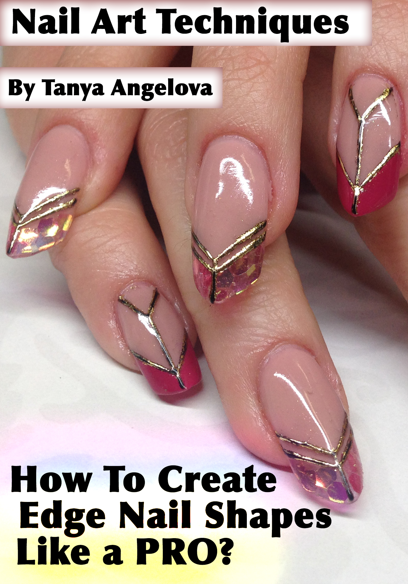Smashwords Modern Nail Shapes How To Make Stiletto And Edge UV Gel Extensions Like A Pro